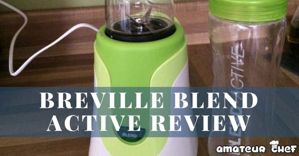 Breville Active Blend Feature Image | AmateurChef.co.uk