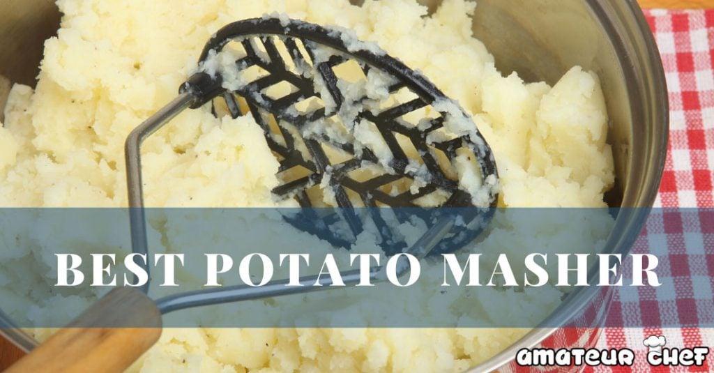 Best Potato Masher