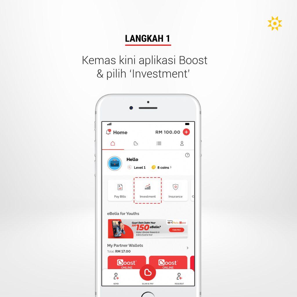 Langkah 1: Kemas kini aplikasi Boost dan pilih 'Investment'