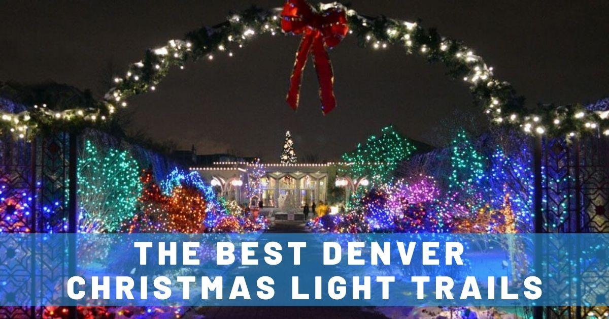 The Best Denver Christmas Light Displays