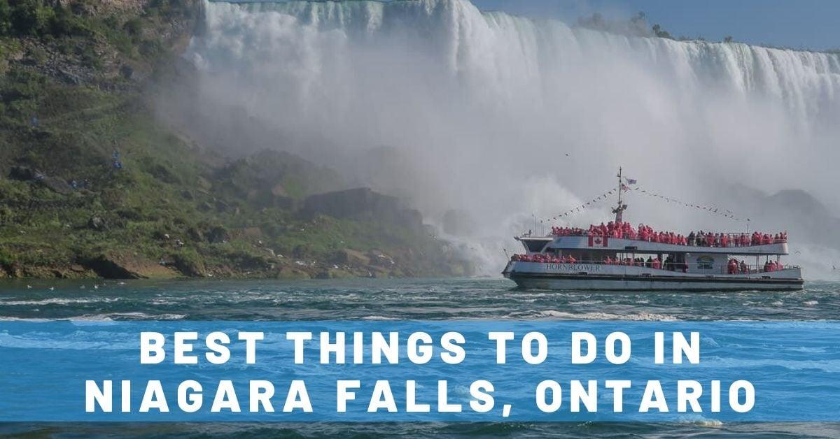 Best Things To Do in Niagara Falls, Ontario