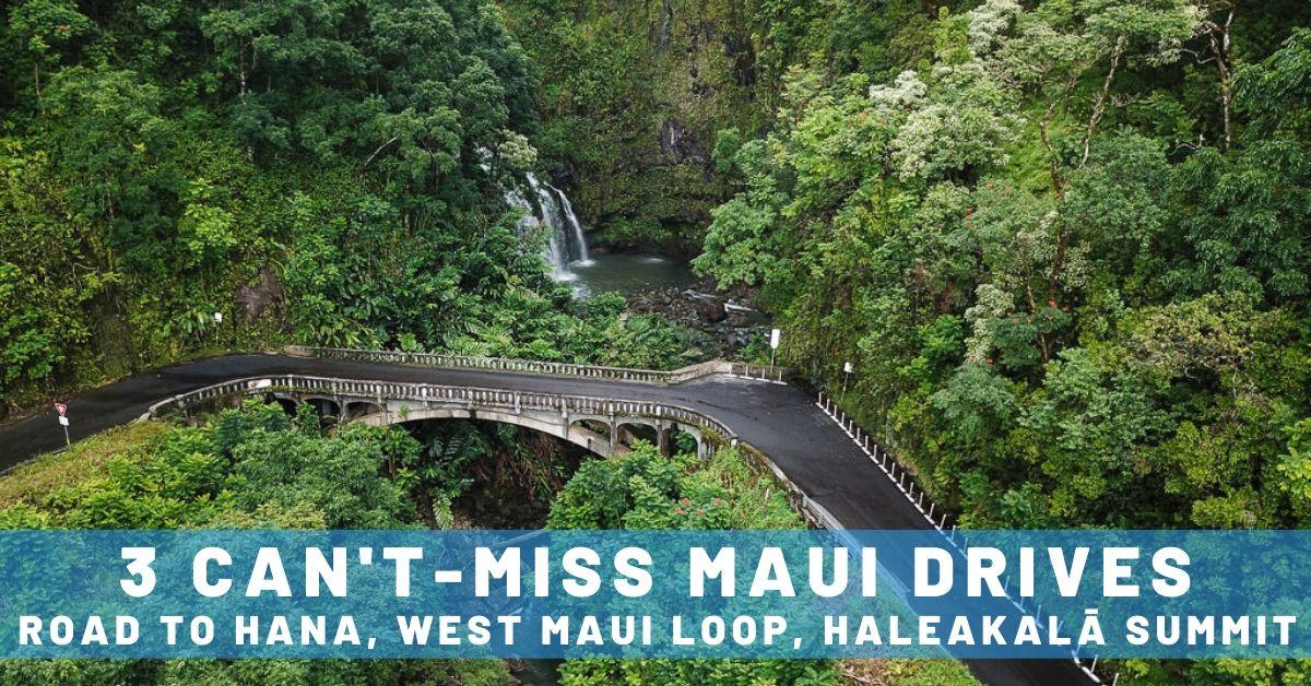 3 Can't-Miss Maui Drives