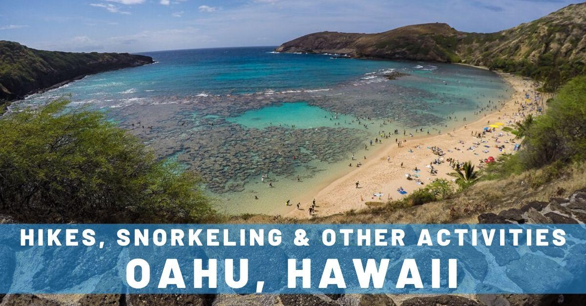 9 Favorite Oahu Hikes, Snorkeling & Other Activities