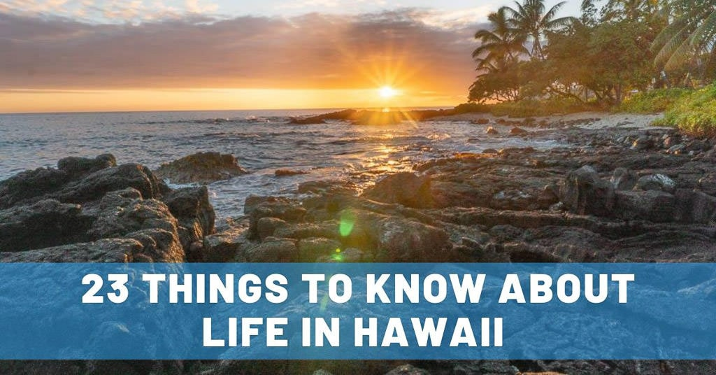 23 Things to Know About Life in Hawaii for Long-Term House Sitters or Visitors