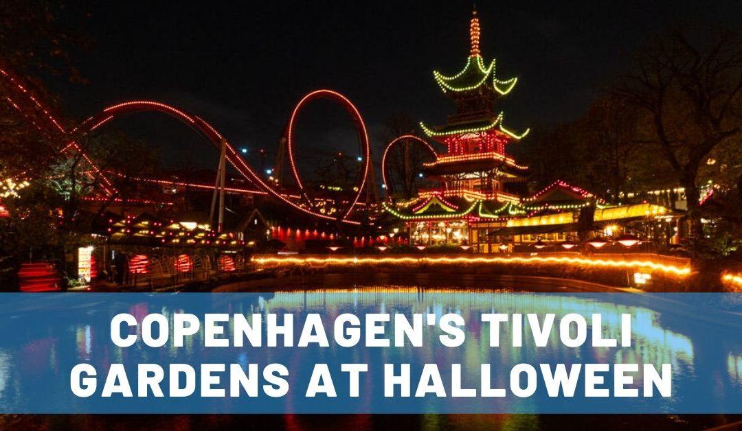 Date Day to Tivoli Gardens at Halloween