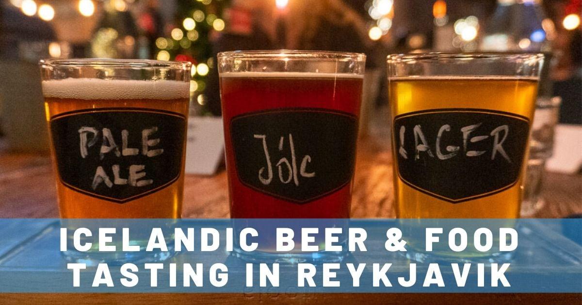 Trying Icelandic Beer & Food at the Bryggjan Brugghús 'Cheers to Reykjavik' Experience