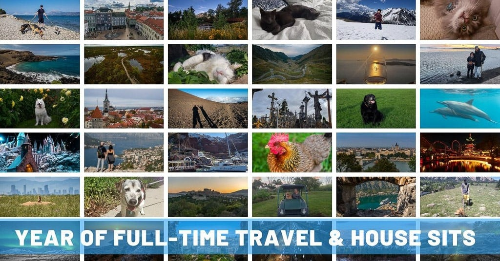 What a Year of Full-Time Travel as Nomadic House Sitters Looks Like: Places, People & Pets of 2019