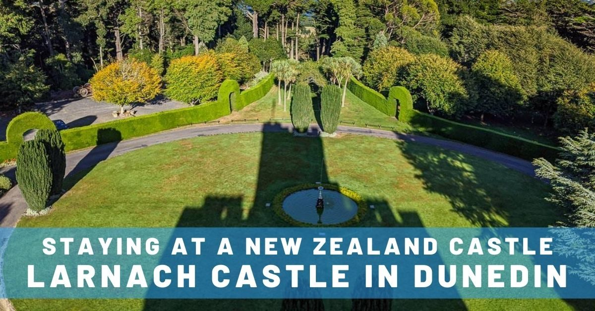 Staying at a New Zealand Castle
