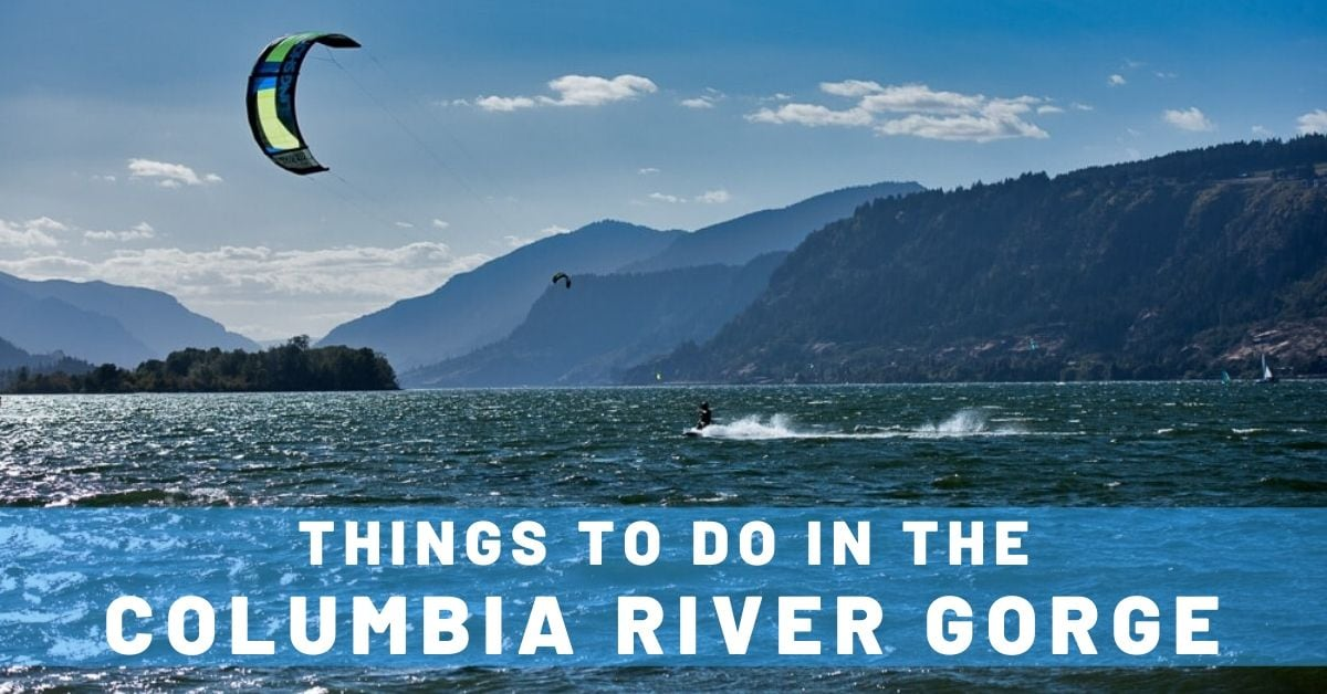Top 5 Things to Do in the Columbia River Gorge