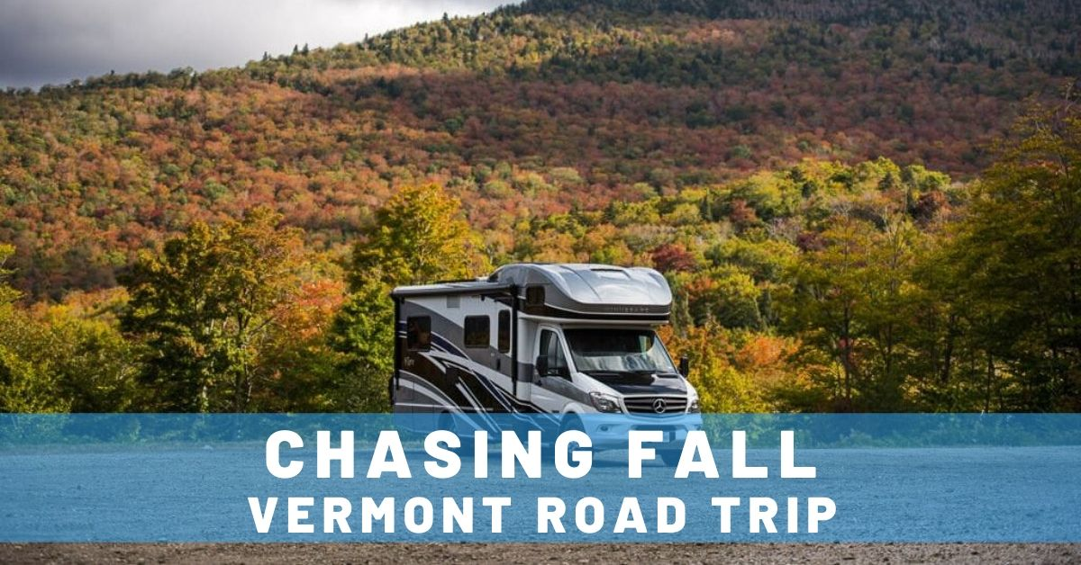 Chasing Fall in Vermont: RV Road Trip