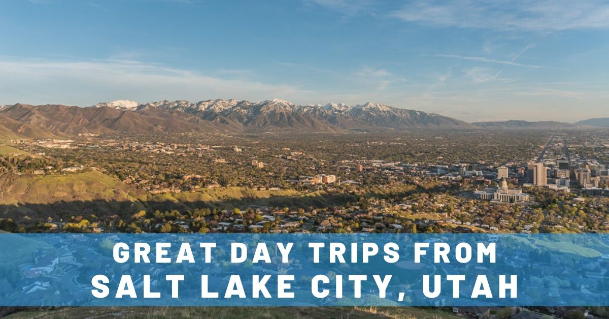 Favorite Places in Salt Lake City (& Great Day Trips)