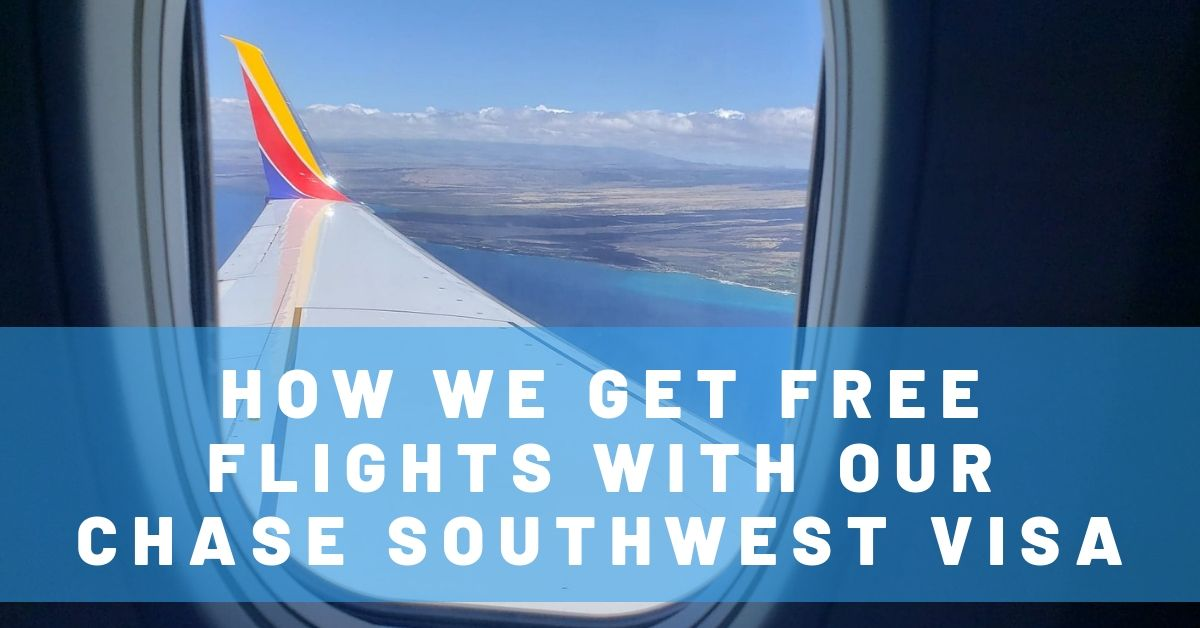 How We Get Free Flights with Our Chase Southwest Visa