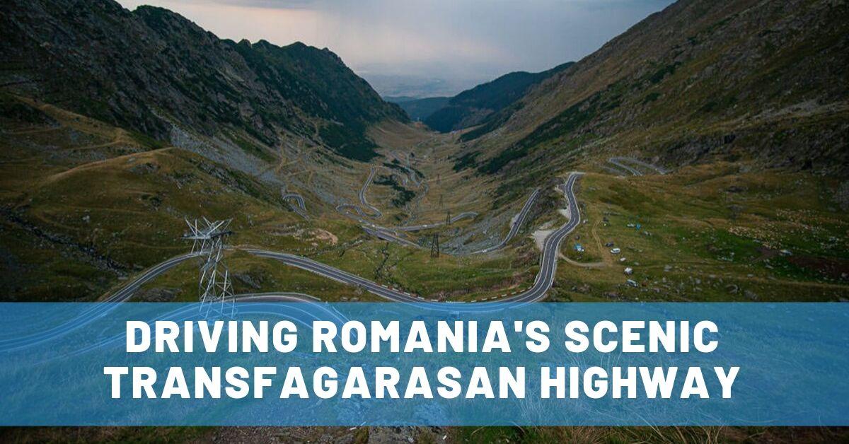 Driving the Famed Transfagarasan Highway in Romania & Staying on Balea Lake