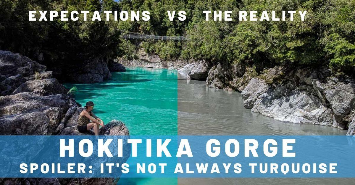 Detouring to See Hokitika Gorge with Grey Water?!?