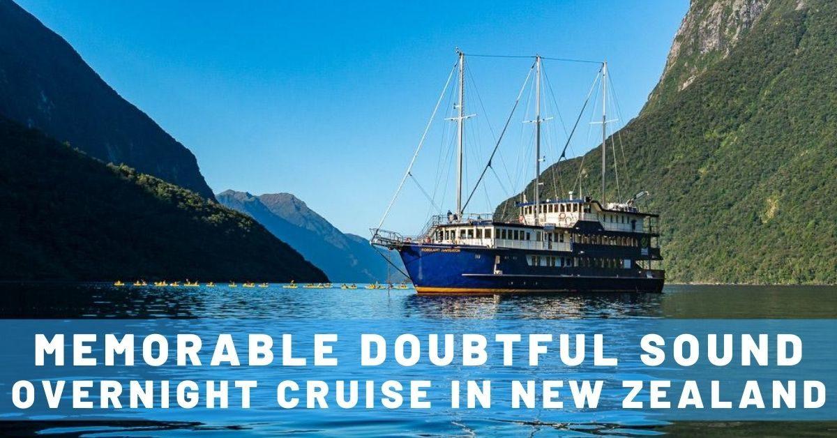 Memorable Doubtful Sound Overnight Cruise in New Zealand
