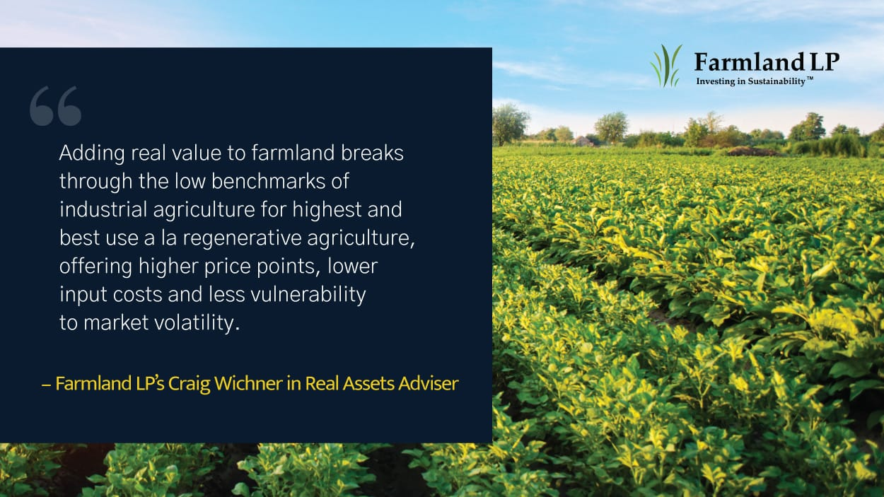 Graphic of a quote by Farmland LP's Craig Wichner set agains a photograph of a large field of organic vegetables growing on a farm