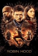 Robin Hood พยัคฆ์ร้ายโรบินฮู้ด (2018)