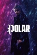 Polar ล่าเลือดเย็น (2019)