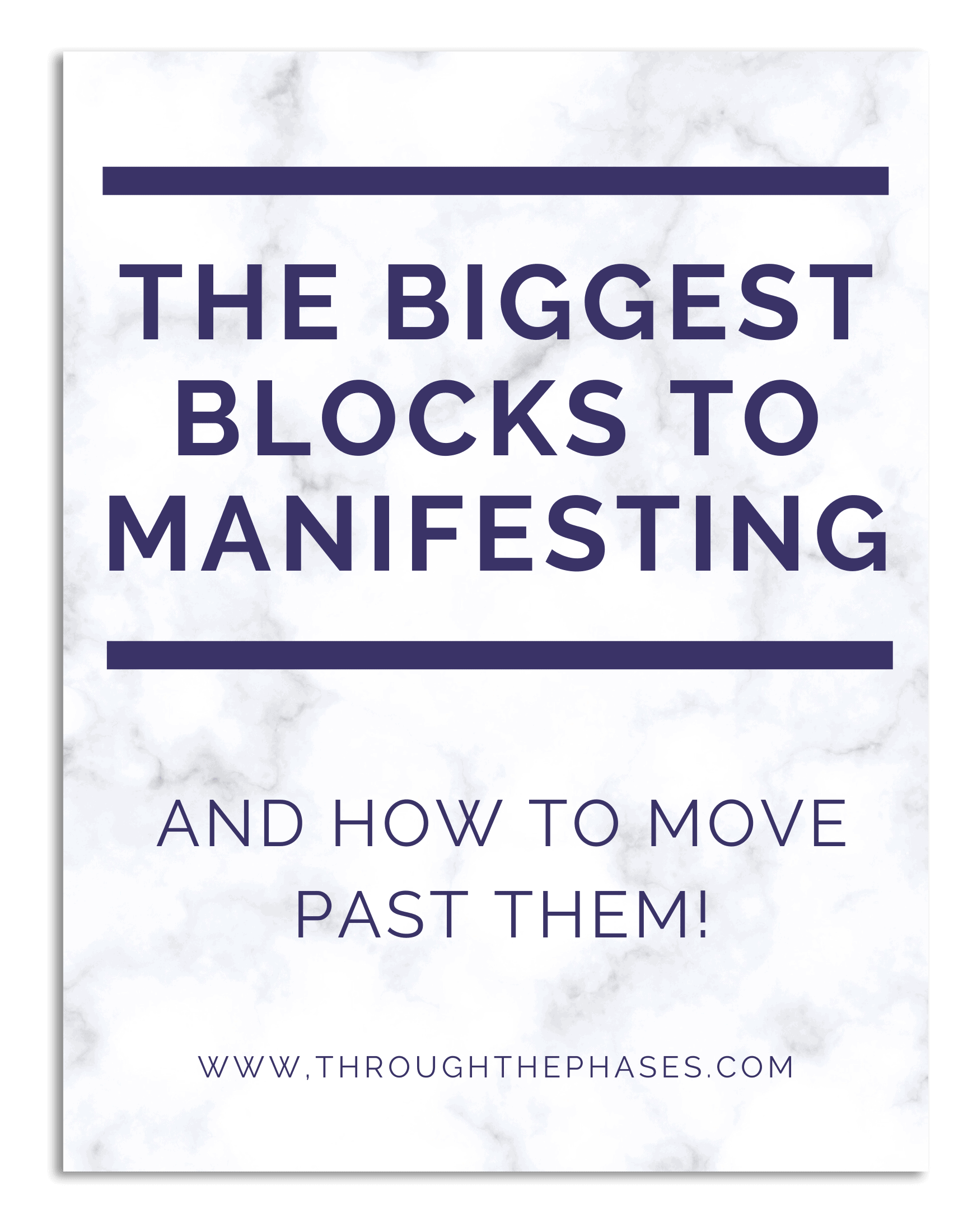 biggest blocks to manifesting and how to move past them