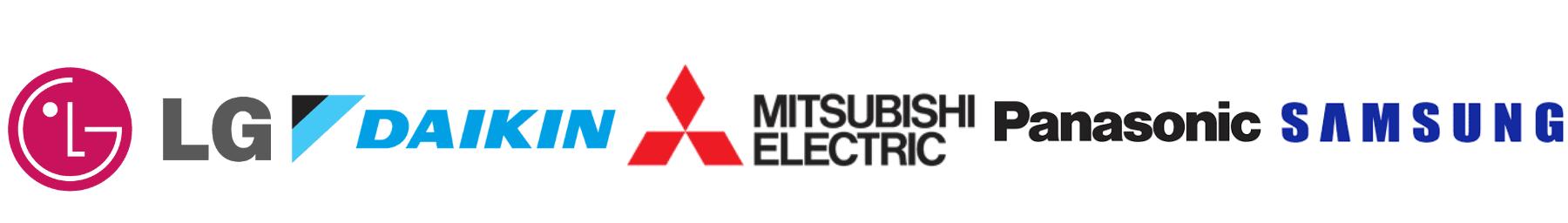Some of the brands we install Mitsubishi Electric Panasonic Daikin LG Samsung
