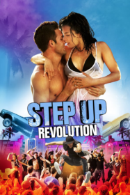Step Up Revolution สเต็ปโดนใจ หัวใจโดนเธอ 4 (2012)