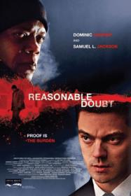 Reasonable Doubt กระชากแผนอำพรางโหด (2014)