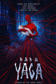 Baba Yaga: Terror of the Dark Forest จ้างผีมาเลี้ยงเด็ก (2020)