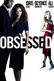 Obsessed แรงรักมรณะ (2009)