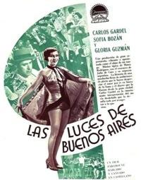 Las Luces de Buenos Aires (1931, France) - Carlos Gardel