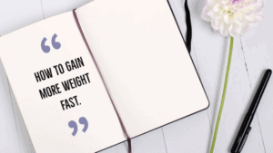 Read more about the article How to gain weight fast in three weeks.