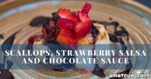 Featured Image of scallops with strawberry salsa and dark chocolate