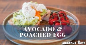 Featured Image Of Avocado and Poached Egg Toast | AmateurChef.co.uk