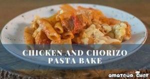 Featured image of chicken and chorizo pasta | AmateurChef.co.uk
