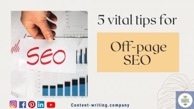 5 most important things you should know about off-page SEO, Content writing agency, content writing company