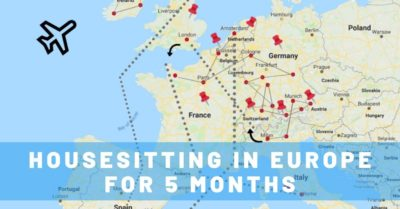How House Sitting in Europe Allowed Us to Stay for 5 Amazing Months!