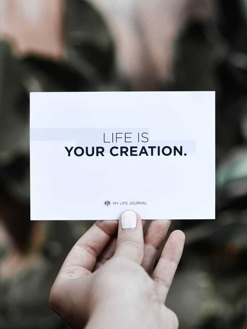 life is your creation quote