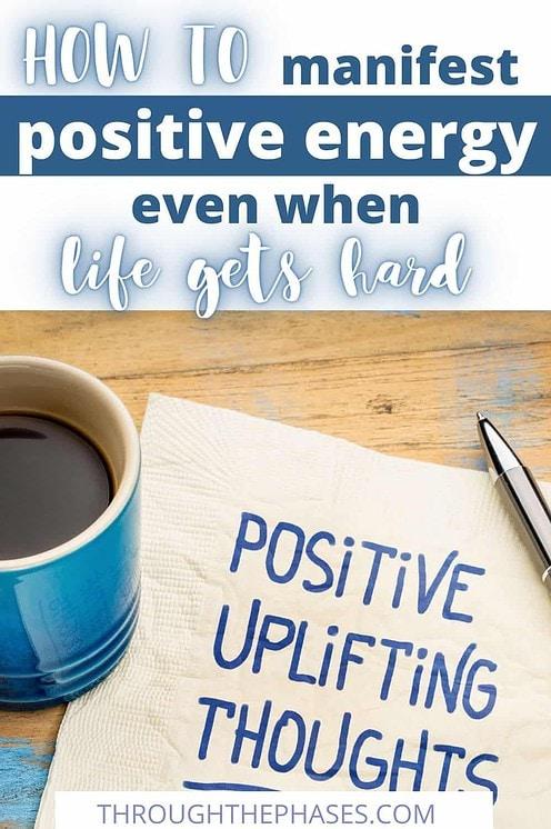how do you manifest positivity?