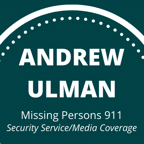 Andrew Ulman Missing Persons 911