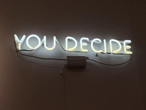 you decide neon sign
