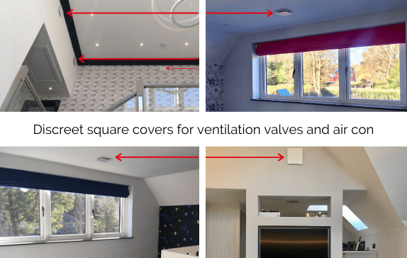 Discreet square covers for ventilation valves and air con shown on walls and ceilings in bedrooms and landing