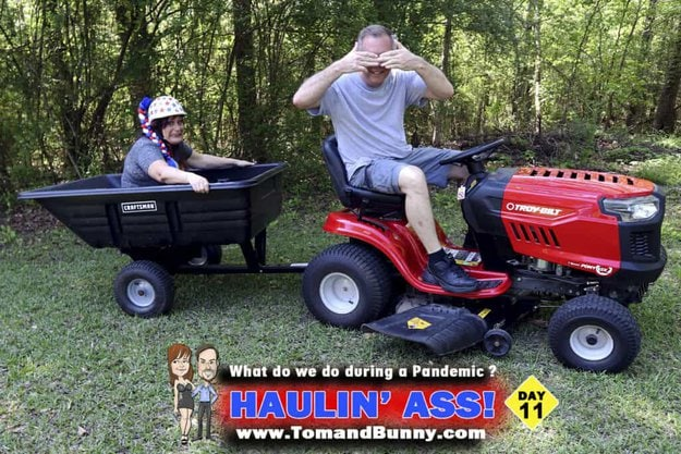 Day 11 - What do we do during a Pandemic - Haulin Ass