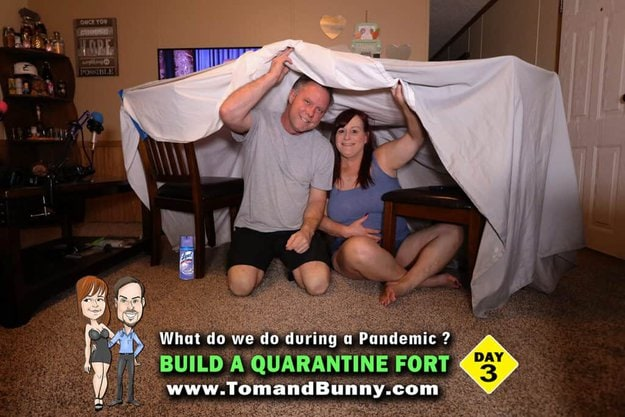 Day 3 - What do we do during a Pandemic - Build a fort