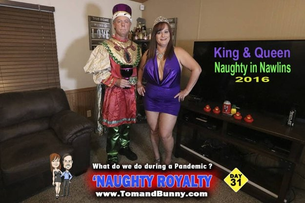 Day 31 - What do we do during a Pandemic - Naughty Royalty