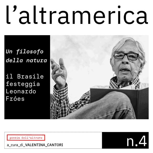 Leonardo Fróes, Valentina Cantori, l'altramerica, poesia dell'altrove, brasile