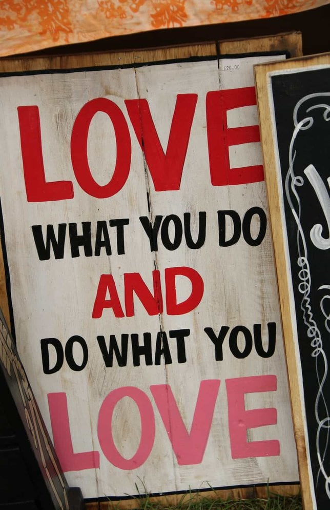 love what you do and do what you love quote