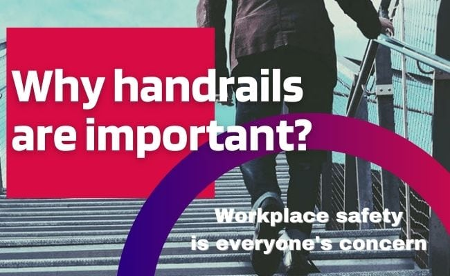 Why handrails are important?