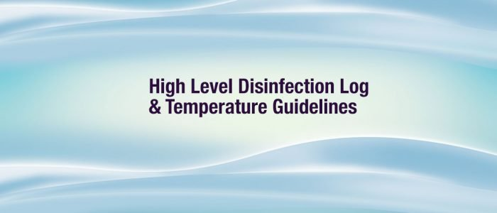 High Level Disinfection Log and Temperature Guidelines