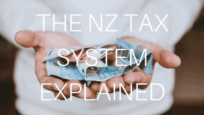 NEW ZEALAND TAX SYSTEM