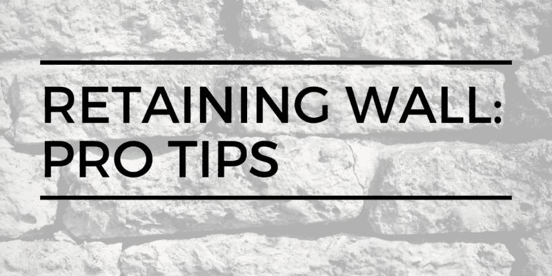 Retaining wall tips: construction pros