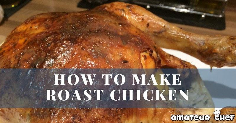 Roast Chicken Feature Image | AmateurChef.co.uk